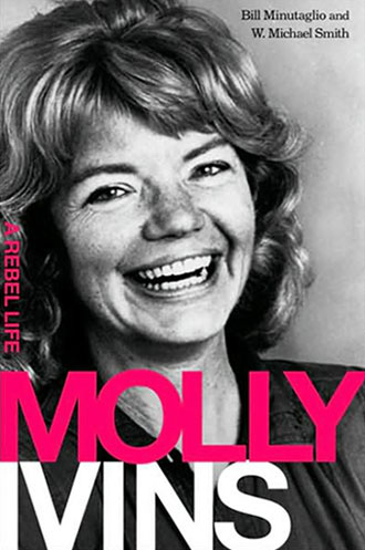 Molly Ivins A Rebel Life